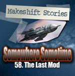 58. The Last Mod