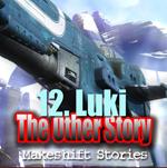 Episode 12 Luki
