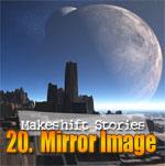 20. Mirror Image