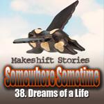 38. Dreams of a Life