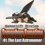 41. The Last Astronomer