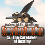 47. The Care Taker of Destiny