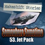 53. Jet Pack