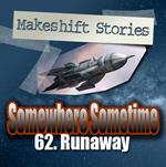 62. Runaway