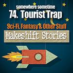 73.Tourist trap