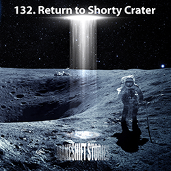 132. Return to Shorty Crater