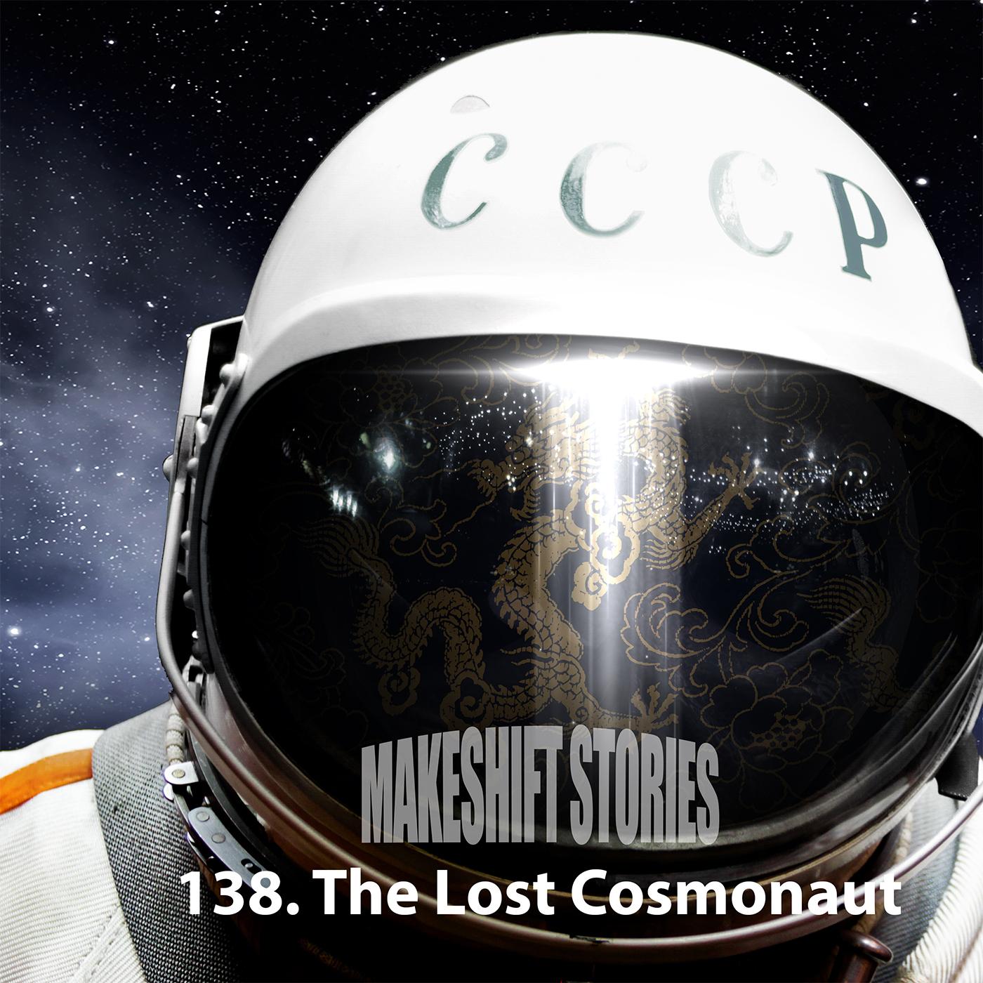 138. The Lost Cosmonaut