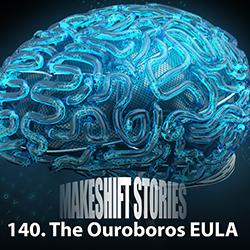 140. The Ouroboros EULA