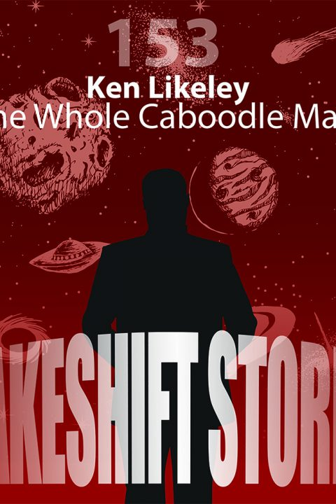 Ken Likeley – The Whole Caboodle Mart