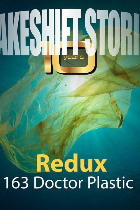 Redux – Doctor Plastic