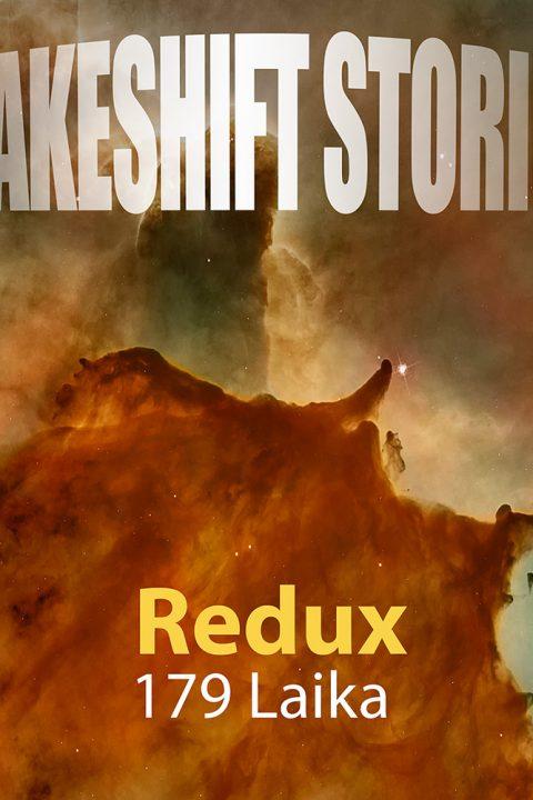 Redux – Laika