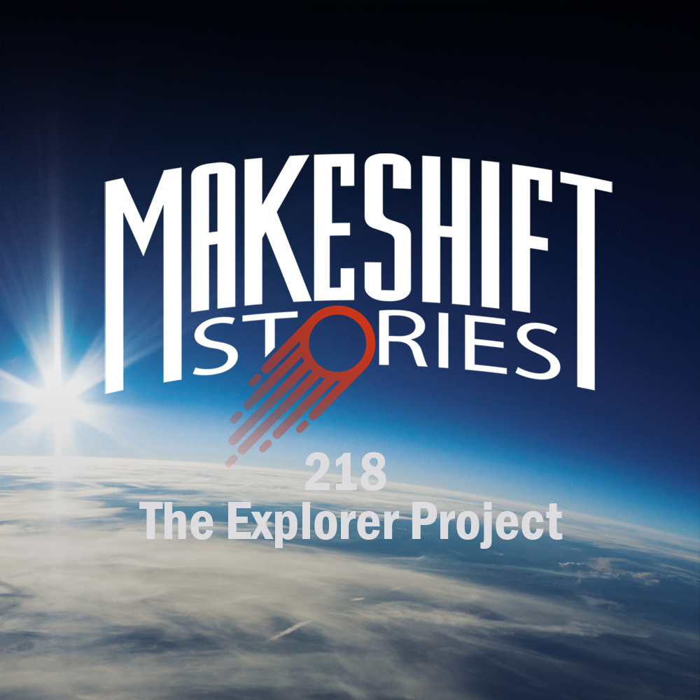 Episode 218 The Explorer Project